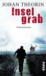 Inselgrab: Kriminalroman (Öland-Reihe 4) - Johan Theorin, Kerstin Schöps