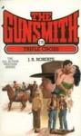 The Gunsmith #176: Triple Cross - J.R. Roberts
