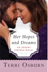 Her Hopes and Dreams (Ardent Springs) - Terri Osburn