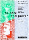 Science and Power - Federico Mayor, R. Daudel, A. King, G. Huber, Augusto Forti