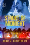 Stroke of Midnight (One Night in South Beach) - Andie J. Christopher