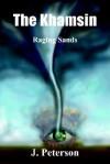 The Khamsin: Raging Sands - J. Peterson