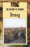 History of Nations - Iraq (hardcover edition) (History of Nations) - David Schaffer