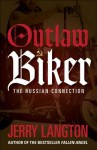Outlaw Biker: The Russian Connection - Jerry Langton