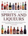 The New Guide To Spirits And Liqueurs - Stuart Walton