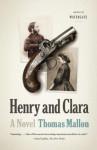 Henry and Clara (Vintage) - Thomas Mallon