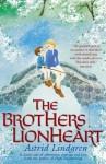 The Brothers Lionheart by Lindgren, Astrid (2009) Paperback - Astrid Lindgren