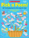 Pick a Poem!: 300+ Kid-Pleasing Poems for All the Topics You Teach - Helen Moore