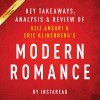 Modern Romance, by Aziz Ansari and Eric Klinenberg: Key Takeaways, Analysis & Review - Instaread, Michael Gilboe, Instaread