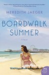 Boardwalk Summer - Meredith Jaeger