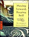 Moving Forward Keeping Still - Ed Eisen