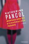 Montags sind die Eichhörnchen traurig: Roman (German Edition) - Katherine Pancol, Nathalie Lemmens