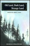 Old Land, Dark Land, Strange Land: Stories by John F. Suter - John F. Suter