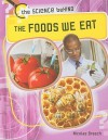 The Foods We Eat - Nicolas Brasch