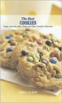 The Best Cookies: Snaps, Crescents, Bars, Drops, and Other Crumbly Confections - Gregg R. Gillespie