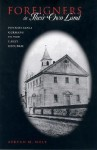 Foreigners in Their Own Land: Pennsylvania Germans in the Early Republic - Steven M. Nolt