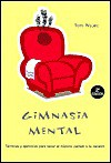 Gimanasia Mental - Tom Wujec