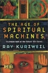 The age of spiritual machines - Ray Kurzweil