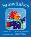 Snowflakes - Karen Evans, Kathleen Urmston, Kaeden Corp