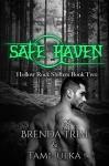 Safe Haven - Brenda Trim, Tami Julka