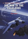 Air War in the Falklands 1982 (Combat Aircraft) - Chris Chant, Mark Rolfe