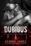 Dubious (Bitter Vine, #1) - Gemma James