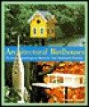 Architectural Birdhouses - Thomas Stender, Evan Bracken