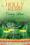 Coming Home - Holly Kerr