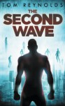 The Second Wave (The Meta Superhero Novel Series) (Volume 2) - Tom Reynolds