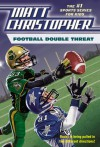 Football Double Threat - Matt Christopher, Stephanie True Peters
