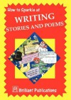 How to Sparkle at Writing Stories and Poems - Irene Yates