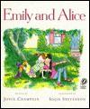 Emily and Alice - Joyce Champion, Suçie Stevenson