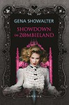 Showdown im Zombieland (Gena Showalters Zombie-Serie 3) - Gena Showalter, Constanze Suhr