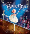 How to Be a Ballerina - Harriet Castor, Holly Clifton-Brown