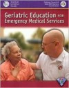 Geriatric Education for Emergency Medical Services - David R. Snyder, David R. Snyder
