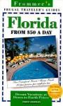 Frommer's Florida from $50 A Day - Bill Goodwin, Rena Bulkin, Victoria Pesce Elliot, Karen T. Bartlett, Cindy Dupre