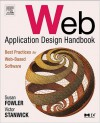 Web Application Design Handbook: Best Practices for Web-Based Software - Susan Fowler