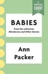Babies (A Vintage Short) - Ann Packer