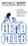 The Dead Celeb (Evie Preston/Grey Tier Book 1) - Michele Scott