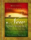 New Every Morning: A Devotional Journal - Melvin L. Cheatham, Franklin Graham