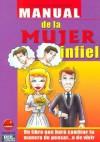 Manual de La Mujer Infiel - Cecilia B. Madrazo