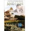 [(Maid for Love)] [by: Marie Force] - Marie Force