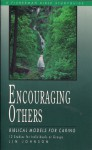 Encouraging Others: Biblical Models for Caring - Lin Johnson