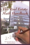 The Real Estate Math Handbook: Simplified Solutions For The Real Estate Investor - Jamaine Burrell, Ken Lee