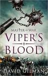 Viper's Blood (Master of War) - David Gilman