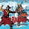 Dick Barton and the Tibetan Adventure - Edward J Mason, Full Cast
