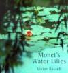Monet's Water Lilies - Vivian Russell