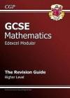 Mathematics: GCSE: Edexcel Modular: The Revision Guide: Higher Level - Richard Parsons