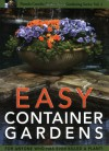 Easy Container Gardens (Pamela Crawford's Container Gardening, Vol.2) - Pamela Crawford
