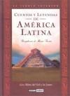 Cuentos Y Leyendas De America Latina : Los Mitos Del Sol Y LA Luna / Stories And Legends Of Latin America : Myths of Sun And Moon (El Jardin Interior) - Maria Acosta